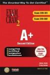A+ Certification Exam Cram 2 (220-301, 220-302) - James G. Jones