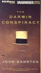 The Darwin Conspiracy (Audio) - John Darnton