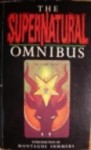The Supernatural Omnibus: Being a Collection of Stories of Apparitions, Witchcraft, Werewolves, Diabolism, Necromancy, Satanism, Divination, Sorcery, Goetry, Voodoo, Possession, Occult, Doom and Destiny - Montague Summers