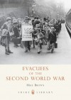 Evacuees of the Second World War - Mike Brown