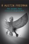 The Golden Pool - R. Austin Freeman
