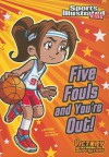 Five Fouls and You're Out! - Val Priebe, Jorge Santillan