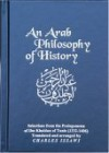 An Arab Philosophy of History: Selections from the Prolegomena of Ibn Khaldun of Tunis (1332-1406) - ابن خلدون