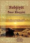 Rubiyt of Omar Khayym: Special Facsimile Edition - Keith Seddon, Edward FitzGerald