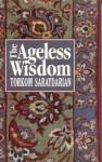 The Ageless Wisdom - Torkom Saraydarian