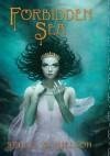 Forbidden Sea - Sheila A. Nielson