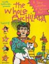 The Whole Enchilada - Nicole Hollander