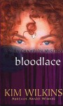 Bloodlace - Kim Wilkins