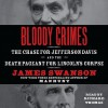 Bloody Crimes: The Chase for Jefferson Davis and the Death Pageant for Lincoln's Corpse (Audio) - James L. Swanson, Richard Thomas