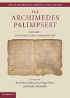 The Archimedes Palimpsest 2 Volume Set - Reviel Netz, Natalie Tchernetska, William Noel, N.G. Wilson