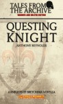 Questing Knight - Anthony Reynolds