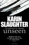Unseen - Karin Slaughter