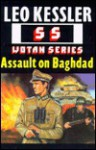 Assault on Baghdad - Leo Kessler