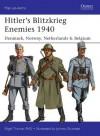 Hitler's Blitzkrieg Enemies 1940: Denmark, Norway, Netherlands & Belgium (Men-at-Arms) - Nigel Thomas, Johnny Shumate
