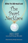 Mimi the Mermaid and the Pearl Necklace - Sydney A. Wurapa, Jordan A. Wurapa, Karin Small Wurapa
