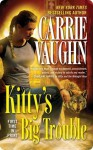Kitty's Big Trouble (Kitty Norville #9) - Carrie Vaughn