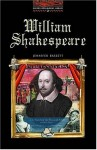 William Shakespeare (Oxford Bookworms Library: Stage 2) - Jennifer Bassett, Tricia Hedge