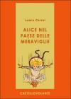Alice nel paese delle meraviglie - Lewis Carroll, Teodorico Pietrocòla Rossetti