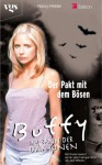 Der Pakt Mit Dem Bösen (Buffy the Vampire Slayer: Season 3, #23) - Nancy Holder, Joss Whedon