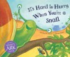 It's Hard to Hurry When You're a Snail - Dorothy Stewart, Thomas Taylor