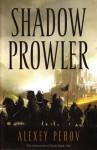 Shadow Prowler - Alexey Pehov