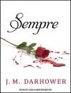 Sempre (Forever, #1) - J.M. Darhower, Elizabeth Hart