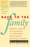 Back to the Family: Proven Advise on Building Stronger, Healthier, Happier Family - Ray Guarendi, David Eich