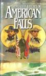 American Falls - John Calvin Batchelor
