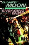 Engaging the Enemy (Vatta's War) - Elizabeth Moon