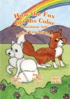 How the Fox Got His Color Bilingual Indonesian - English - Adele Marie Crouch, Megan Gibbs, Abdul Mukhid
