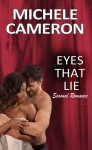 Eyes That Lie - Michele Cameron