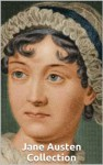 Complete Works of Jane Austen (Annotated) - Jane Austen