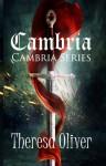 Cambria, Cambria Series, Book 1 - Theresa Oliver