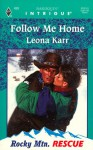 Follow Me Home - Leona Karr