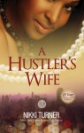 A Hustler's Wife - Nikki Turner