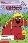 Clifford the Weather Dog (Clifford the Big Red Dog Board Book with Reusable Vinyl Peel-and-Play Pieces) (Clifford) - Sonali Fry, Ken Edwards, Steve Haefele