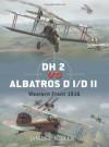 DH 2 vs Albatros D I/D II: Western Front 1916 - James Miller, Jim Laurier