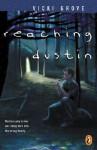 Reaching Dustin - Vicki Grove