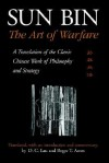 Sun Bin: The Art of Warfare: A Translation of the Classic Chinese Work of Philosophy and Strategy (SUNY Series in Chinese Philosophy and Culture) - D.C. Lau, Roger T. Ames