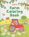 Farm Coloring Book [With Sticker(s)] - Jessica Greenwell, Cecilia Johansson, Claire Ever, Francesca Allen