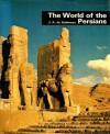 The World of the Persians - Joseph-Arthur de Gobineau