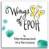 Wings of Epoh - Gerda Weissmann Klein, Peter H. Reynolds
