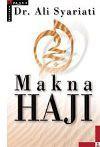 Haji - Suatu Perjalanan Ibadah - Ali Shariati