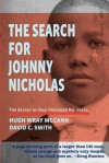 The Search for Johnny Nicholas: The Secret of Nazi Prisoner No. 44451 - Hugh McCann, David Smith