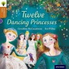 Twelve Dancing Princesses - Geraldine McCaughrean, Nikki Gamble, Pam Dowson, Bee Willey