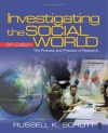 Investigating the Social World: The Process and Practice of Research [With CDROM] - Russell K. Schutt