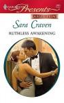 Ruthless Awakening - Sara Craven