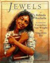 Jewels - Belinda Rochelle, Ying-Hwa Hu, Cornelius Van Wright