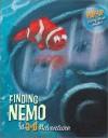 Finding Nemo: A 3-D Adventure - Laura Driscoll