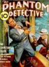 The Phantom Detective - The Counterfeit Killer - September,38 24/2 - Robert Wallace